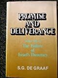 Promise and Deliverance: The Failure of Israel's Theocracy, Vol. 2