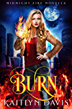 Burn (Midnight Fire Book 5) (English Edition)