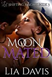 Moon Mated (BBW Witch and Shifter Paranormal Romance) (Shifting Magick Trilogy Book 3)