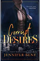 Corrupt Desires Kindle Edition