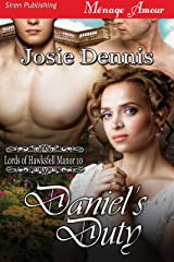Daniel's Duty [Lords of Hawksfell Manor 10] (Siren Publishing Menage Amour) Kindle Edition