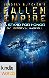 Fallen Empire: A Stand for Honor (Kindle Worlds Novella)
