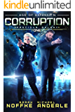 Corruption: Age Of Expansion – A Kurtherian Gambit Series (Precious Galaxy Book 1)