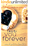 Love You Forever (Serendipitous Love Book 5)