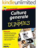 Cultura generale For Dummies (Italian Edition)