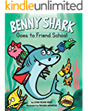 Benny Shark Goes to Friend School