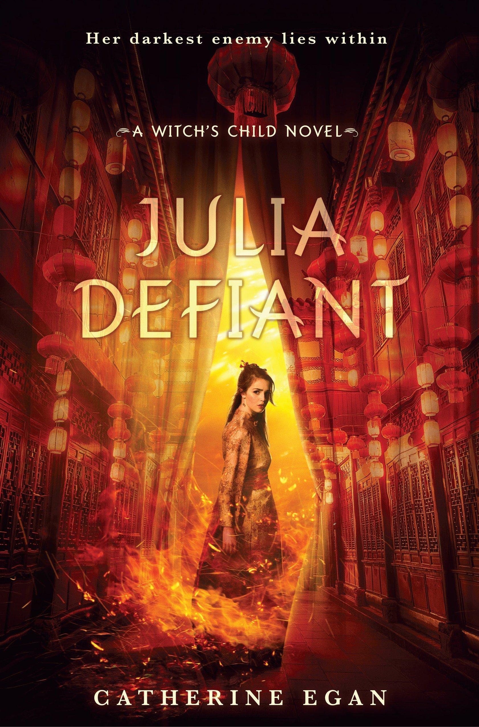 Julia Defiant (The Witch's Child) pdf