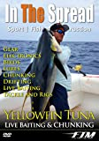 Yellowfin Tuna Chunking, Drifting & Live Baiting - In the Spread Fishing Videos