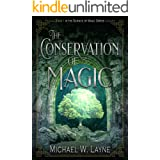 The Conservation of Magic (The Science of Magic Book 1)