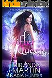 Shifter Queen (Dragons & Phoenixes Book 3)