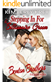 Stepping In For The Billionaire Groom: Benton Billionaire Romance (Benton Brothers Romance Book 3)