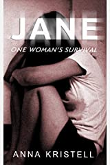 Jane: One Woman's Survival Kindle Edition