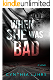 When She Was Bad (Hope Jones Book 2)