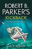 Robert B Parker's Kickback (The Spenser Series 44)