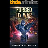 Forged by War (Jack Forge, Fleet Marine Book 9)