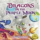Dragons on the Purple Moon