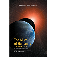 The Allies of Humanity, Book One (The Allies of Humanity Book One) (English Edition)