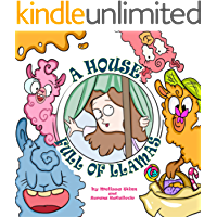 A House Full of Llamas: Funny Book for