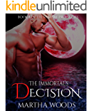 The Immortal's Decision (The Vampire Prophecies Book 8)
