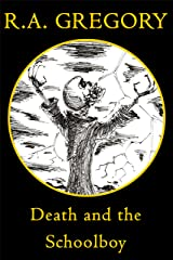Death and the Schoolboy (The DATS Trilogy Book 1) Kindle Edition