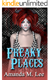 Freaky Places (A Mystic Caravan Mystery Book 5)