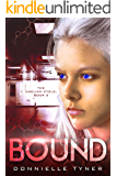 Bound (The Caelian Cycle Book 2)