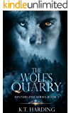 Hinterland Series Book 2: The Wolf's Quarry