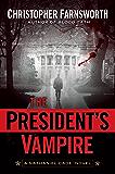 The President's Vampire (Nathaniel Cade Book 2)