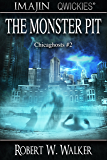 The Monster Pit (Chicaghosts Book 2)