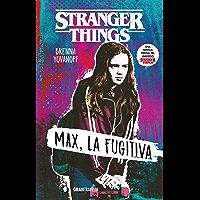 Stranger Things: Max, la fugitiva (Ficción)