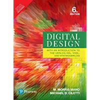 Digital Design: With an Introduction to the Verilog HDL, VHDL and System Verilog