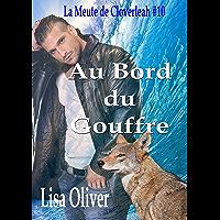 Au Bord Du Gouffre (La Meute de Cloverleah t. 10) (French Edition)