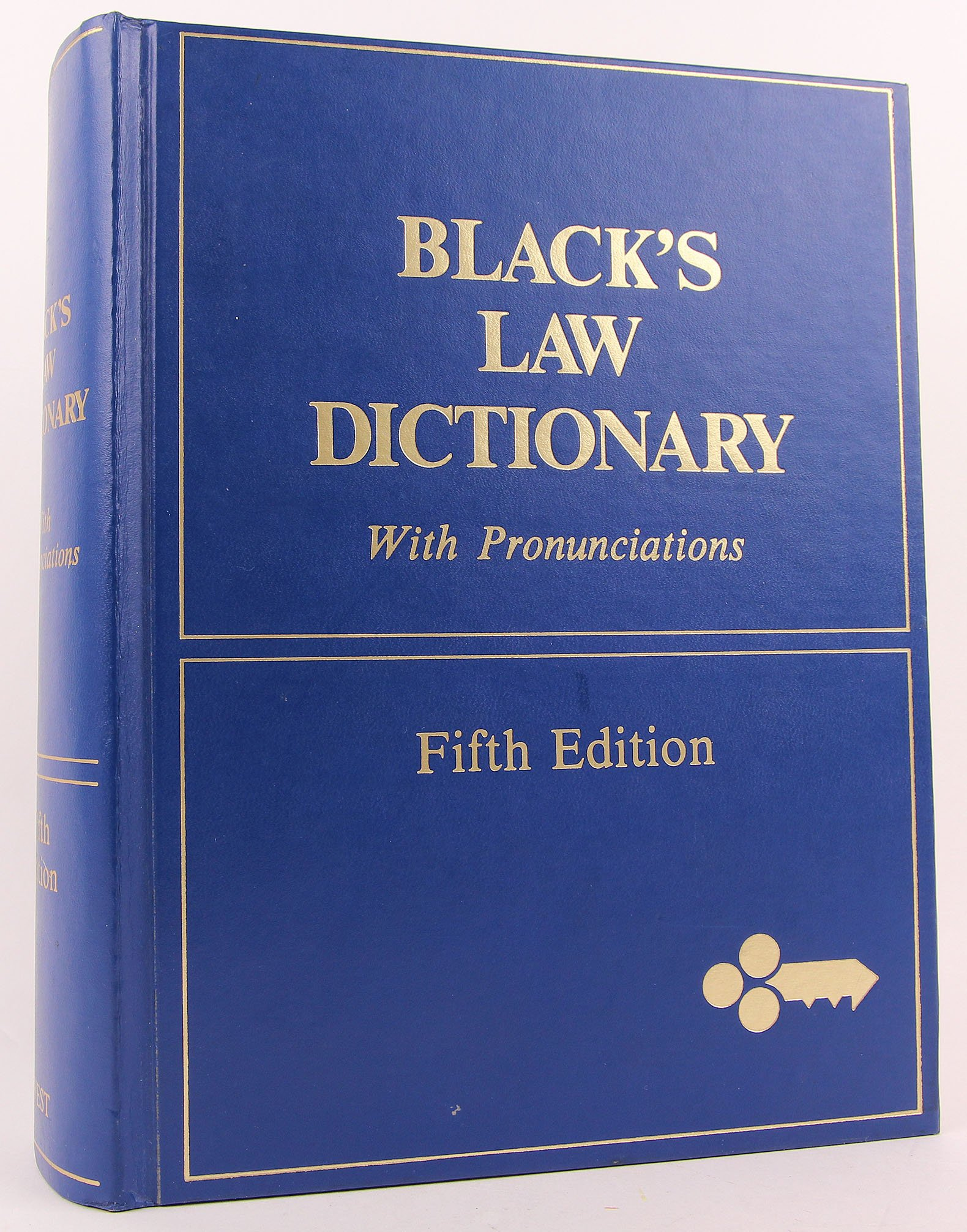 Black's Law Dictionary: Definitions of the Terms and Phrases of American and English Jurisprudence, Ancient and Modern, 5th Edition by West Pub. Co