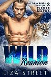 Wild Reunion (Fierce Mates: Dark Pines Pride Book 3)