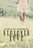 Remember Love (The Forever Love Series Book 1)
