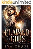 Claimed by Gods: A Reverse Harem Urban Fantasy (Their Dark Valkyrie Book 1)