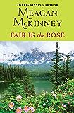 Fair Is the Rose (Van Alen Sisters Book 2)