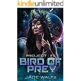 Bird of Prey: A SciFi Alien Romance (Project: F5 Book 1)