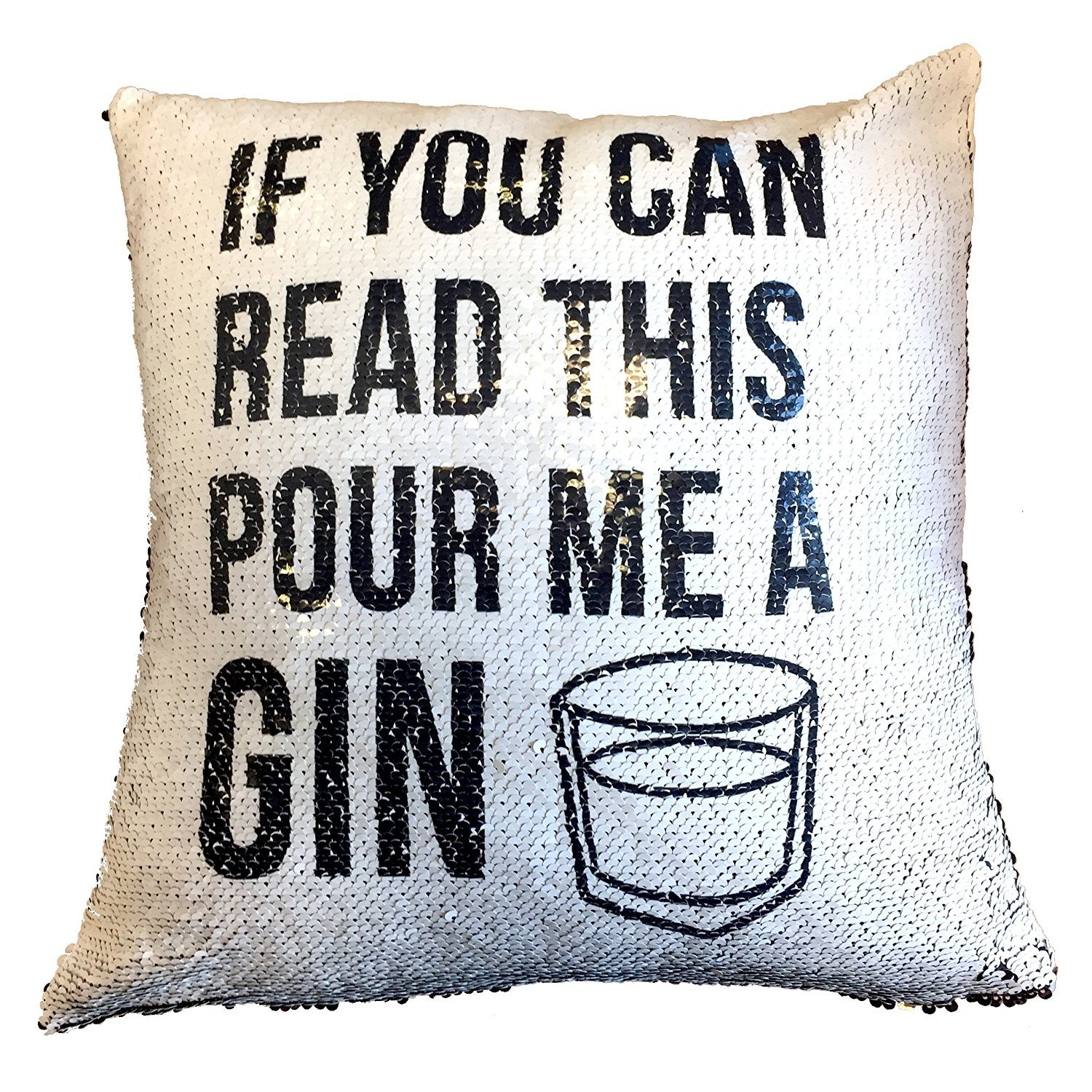 If You Can Read This Bring Me A Gin Black Sequin Hidden Message Funny Magic Cushion Cover