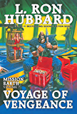 Mission Earth Volume 7: Voyage of Vengeance