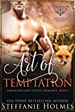 Art of Temptation: steamy fox shifter romance (Crookshollow Gothic Romance Book 3)