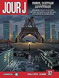 Jour J T02 : Paris, secteur soviétique (French Edition)