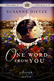 One Word from You (Austen in Austin)