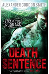 Escape from Furnace 3: Death Sentence Paperback