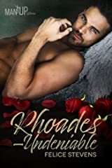 Rhoades—Undeniable (Man Up Book 2) Kindle Edition