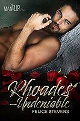 Rhoades—Undeniable (Man Up Book 2)