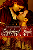 Borderland Bride (The Borderland Legacy Book 1)