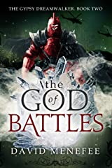 The God of Battles: The Gypsy Dreamwalker. Book Two Kindle Edition