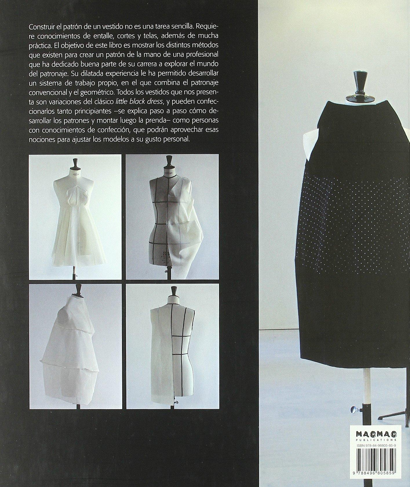 19 variaciones del Little Black Dress : el arte del patronaje de moda: Isabel Sánchez Hernández: 9788496805859: Amazon.com: Books