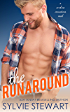 The Runaround: A Single Dad Romantic Comedy (Carolina Connections Book 6)